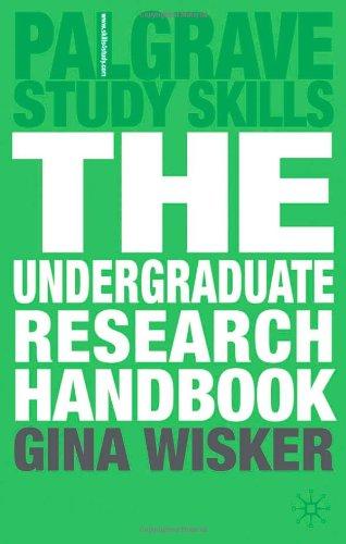 The Undergraduate Research Handbook (Palgrave Study Skills)