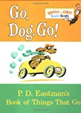 Go, Dog. Go!: P.D. Eastman