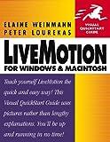 LiveMotion for Windows & Macintosh (Visual QuickStart Guide) (0201704730) by Weinmann, Elaine