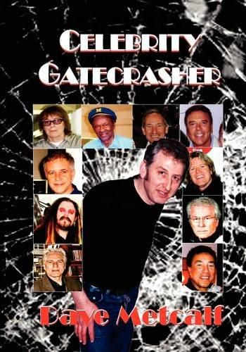 Celebrity Gatecrasher