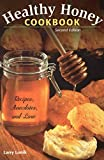img - for Healthy Honey Cookbook: Recipes, Anecdotes, and Lore book / textbook / text book
