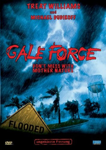 Gale Force - Don't Mess with Mother Nature