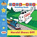 Harold Shows Off (Thomas the Tank Engine Look and Say) Based On W. Awdry