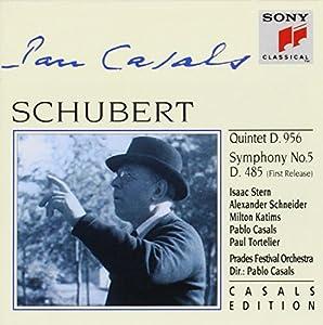 Franz Schubert : Quintette D. 956 - Symphonie n° 5