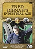Fred Dibnah's Industrial Age Box Set [DVD] [2010]