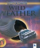 img - for Wild Weather (Kingfisher Voyages) book / textbook / text book