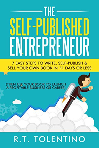 The Self-Published Entrepreneur by R.T. Tolentino ebook deal
