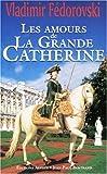 Les amours de la Grande Catherine