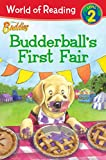 img - for World of Reading Disney Buddies: Budderball's First Fair: Level 2 (World of Reading (eBook)) book / textbook / text book