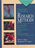 img - for Essentials of Modern Research Methods in Health, Physical Education and Recreation book / textbook / text book