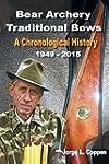 Bear Archery Traditional Bows: A Chro...