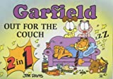 Garfield: Out for the Couch (Garfield 2-in-1 theme books) (1841611441) by Davis, Jim