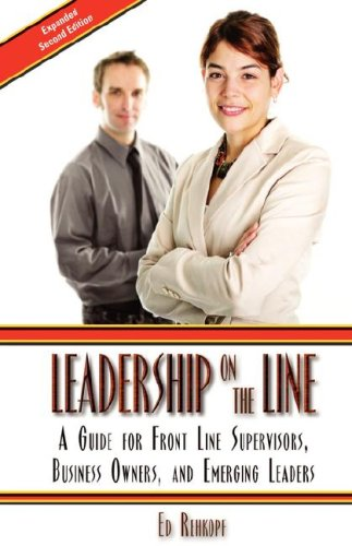 Leadership on the Line:  A Guide for Front Line