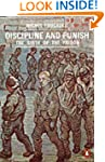 Discipline and Punish: The Birth of t...