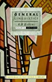 General Linguistics: An Introductory Survey (Longman Linguistics Library) (0582291445) by Robins, R. H.