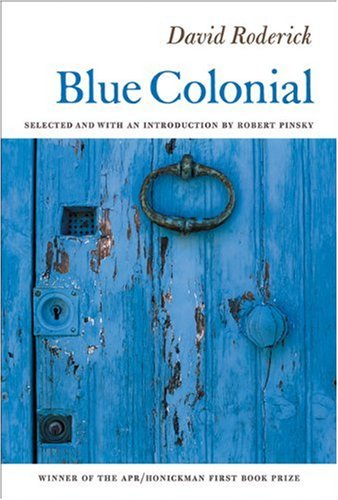 Blue Colonial (APR Honickman 1st Book Prize)