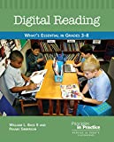 img - for Digital Reading: What's Essential in Grades 3-8 book / textbook / text book