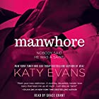 Manwhore Audiobook by Katy Evans Narrated by Grace Grant