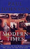 Image of Modern Times : A History of the World from the 1920s to the Year 2000