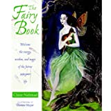 The Fairy Pack: Welcome the Energy, Wisdom and Magic of the Fairies into Your Lifeby Claire Nahmad