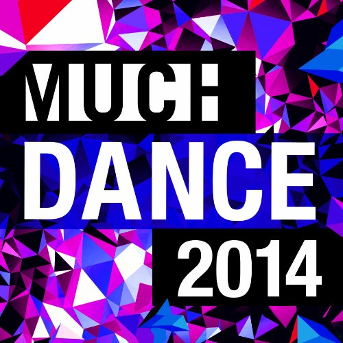 VA-Much Dance 2014-2013-C4 Download