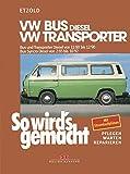 So wird's gemacht, VW-Bus Diesel 1,6 l/37kW (50 PS).