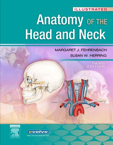 Illustrated Anatomy of the Head and Neck, 3e (Fehrenbach,...