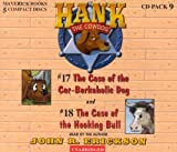 Hank the Cowdog CD Pack #9: The Case of the Car-Barkaholic Dog/The Case of the Hooking Bull (Hank the Cowdog Audio Packs)