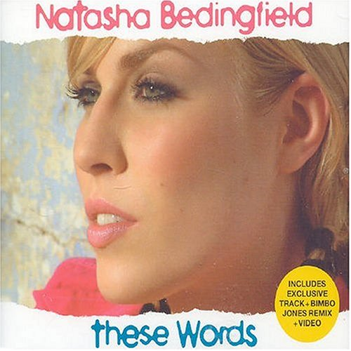 Natasha Bedingfield - These Words, Pt. 2 - Zortam Music