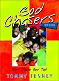 God Chasers for Kids (0768421659) by Tenney, Tommy