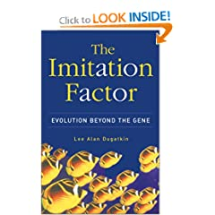 The Imitation Factor: Evolution Beyond The Gene