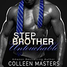 Stepbrother Untouchable Audiobook by Colleen Masters Narrated by Sierra Kline