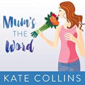 Mum's the Word: Flower Shop Mystery, Book 1 | Kate Collins