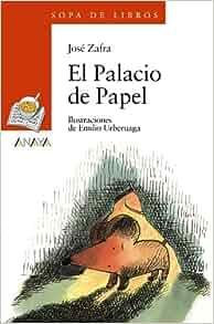 El Palacio de Papel (Sopa De Libros: Serie Naranja / Soup of Books