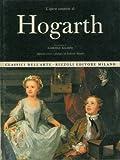 img - for L'Opera Completa Di Hogarth Pittore (Classici Dell'arte) book / textbook / text book