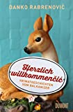 Herzlich willkommencic: Heimatgeschichten vom Balkanizer (Taschenbücher)