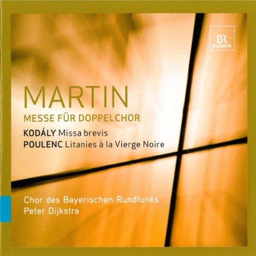 MARTIN / KODALY / POULENC / DIJKSTRA