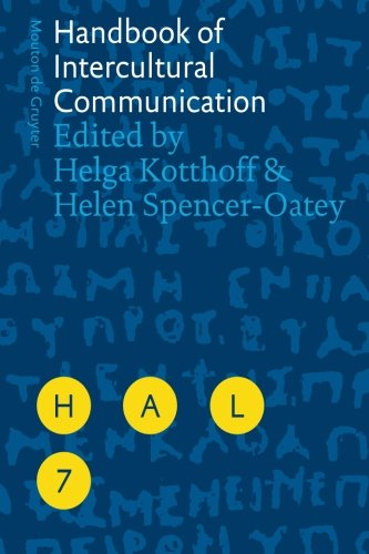 Handbook of Intercultural Communication (Handbooks of Applied Linguistics [HAL] 7)