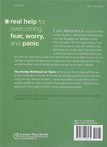 The Anxiety Workbook For Teens: Activities to Help You Deal With Anxiety & Worry: Activities to Help You Deal with Anxiety and Worry (Teen Instant Help)