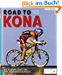 Road to Kona: Die Trainingsgeheimniss...