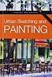 img - for Urban Sketching and Painting (Pocket Art Guides) book / textbook / text book