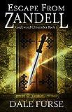 Escape from Zandell (GodSword Chronicles Book 0)