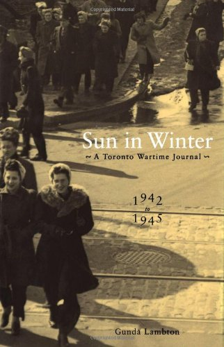 Sale alerts for McGill-Queen's University Press Sun in Winter: A Toronto Wartime Journal, 1942-1945 - Covvet