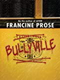 Bullyville (Thorndike Literacy Bridge Young Adult) (1410406369) by Prose, Francine