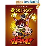 SPACE-RAT: BÄM! - Bad Äss Mothafuckas!