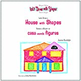 img - for Let's Draw A House With Shapes / Vamos A Dibujar Una Casa Usando Figuras (Let's Draw With Shapes) book / textbook / text book