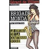 Brigade mondaine 222 le swing de la comtesse noire (French Edition)
