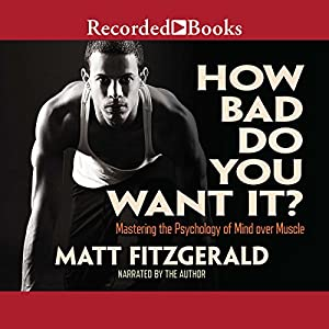 How Bad Do You Want It? Audiobook