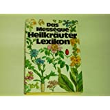 "Das Messegue Heilkr�uter Lexikon.von ""Maurice Messegue"""