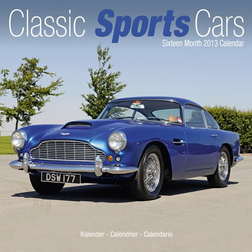 Classic Sports Cars 2013 Wall Calendar
